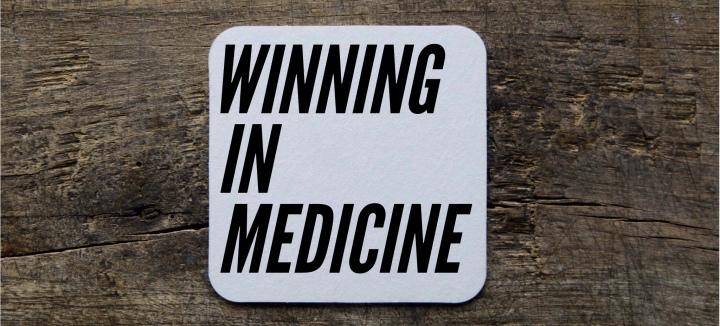 Winning In Medicine